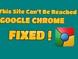 Fix This site error cannot be reached on Google Chrome, the error cannot be reached