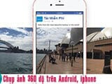 Take 360 ​​photos on Android, iPhone