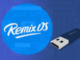 How to create a USB to install Remix OS, using Remix OS on USB