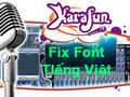 How to fix Vietnamese errors on KaraFun Player, karaoke software on the computer