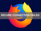 Fix Secure Connection Failed error in Firefox