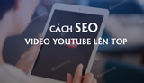 How to SEO YouTube videos to the Top