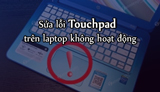 Fix Touchpad on laptops not working
