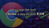 How to prevent Chrome browser from using too much RAM