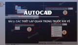 Lesson 2 - Important settings before you draw Autocad