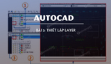 Lesson 3 - Setting layers in Autocad