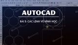 Lesson 5 - Drawing commands for geometry in Autocad