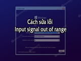How to fix Input signal out of range error