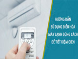 Guide to use air conditioner properly to save electricity