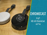 What is ChromeCast? Connect ChromeCast to the TV