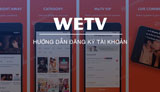 How to create a WeTV account