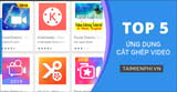Top free video cutting and joining app