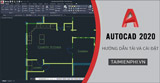 Instructions for downloading and installing AutoCAD 2020