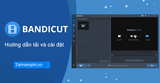 Instructions for downloading and installing Bandicut