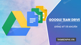 How to sign up for a Google Team Drive account