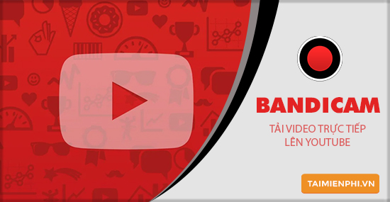 how to download youtube videos directly from bandicam