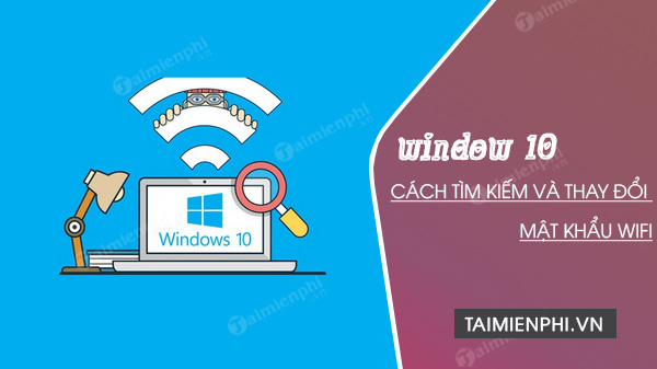 how to find and change wifi password for windows 10