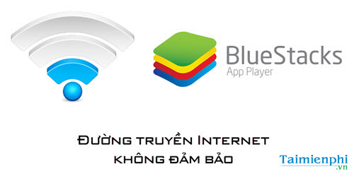 fix the bluestacks without connecting to the internet
