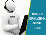 What is an admin? Administrator Facebook, website is what to do?