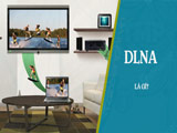 What is DLNA? Technology for sharing photos, music, videos from laptops to televisions