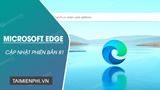 Microsoft has launched a new version of Microsoft Edge 81