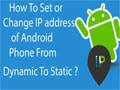 Change static IP address for Android phone