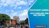 How to add a beautiful sky effect to a photo with Photoshop Camera application