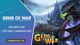 The update Gems of War on Xbox One adds many new Campaigns with attractive rewards