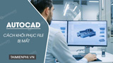 How to restore AutoCAD files, get back drawings