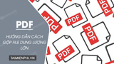 How to merge large PDF files on your computer