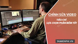 What criteria to choose the best video editing software?