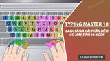 How to download and install Typing Master 10, 10-finger computer typing software