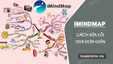 Fix iMindMap 1018, the software does not work