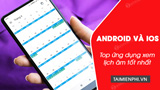 Top applications to view the lunar calendar on Android, iPhone