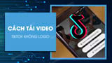 How to download logo-free TikTok videos on your phone