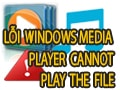 Fix error Windows Media Player cannot play the file while watching video