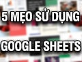 5 tips for using Google Sheets you need to know