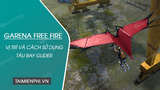 Location and usage of Glider aircraft in Free Fire