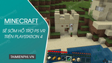 Minecraft on PlayStation 4 will soon support PS VR