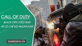 Call of Duty Black Ops Cold War has officially revealed Multiplayer mode