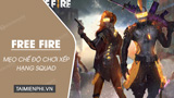 Tips for playing Squad mode in Free Fire