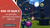 Risk of Rain 2 launches a new free content update