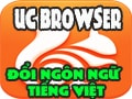 Change language UC Browser, use Vietnamese UC Browser for PC